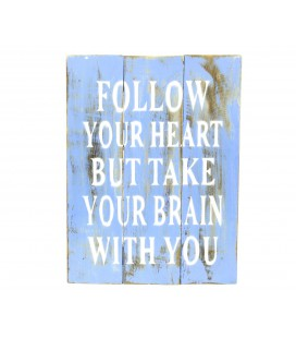 Cartel Follow your heart azul